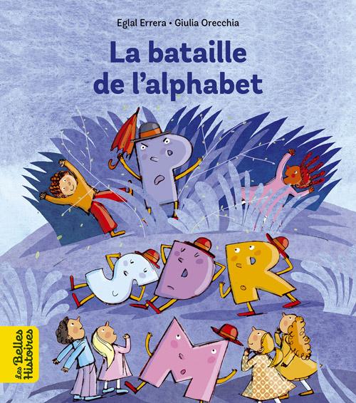Collection livres 'Les Belles Histoires' - La bataille de l'alphabet