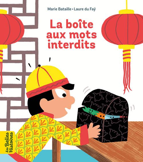 Collection livres 'Les Belles Histoires' - La boîte aux mots interdits