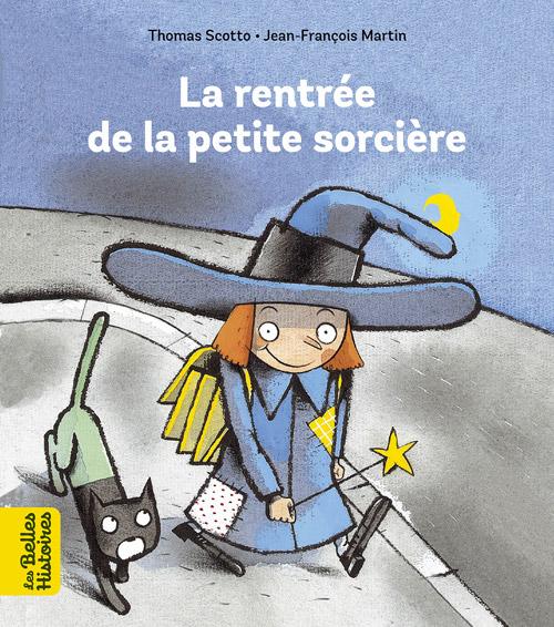Collection livres 'Les Belles Histoires' - La rentrée de la petite sorcière