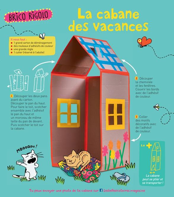 """""""La cabane des vacances"""", Les Belles Histoires, n°560, août 2019. Bricolage: Anne Chiumino. Photos: ©Thomas Louapre/Divergence. Illustrations: Isabelle Assemat."""