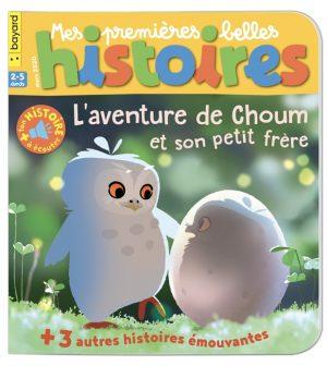 Couverture de Mes premières Belles Histoires, n°232, mars 2020 - L'aventure de Choum et son petit frère