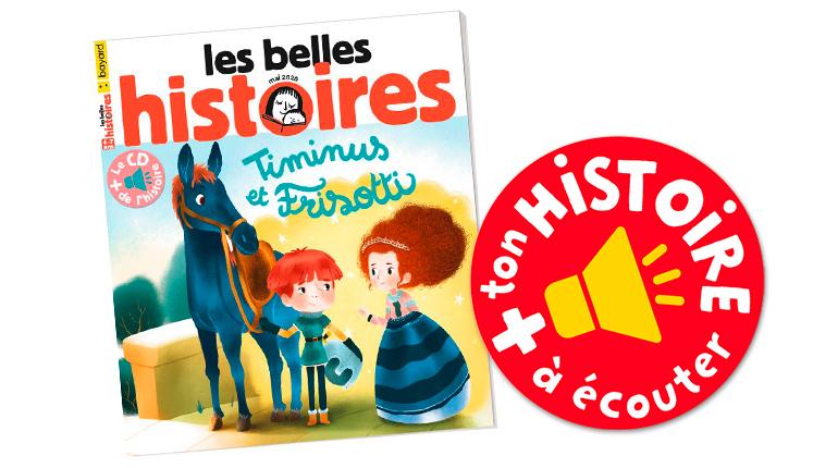 Les Belles Histoires, n°569, mai 2020, l'histoire à écouter et à télécharger