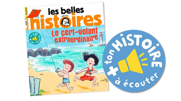 Les Belles Histoires, n°572, août 2020, l'histoire à écouter et à télécharger