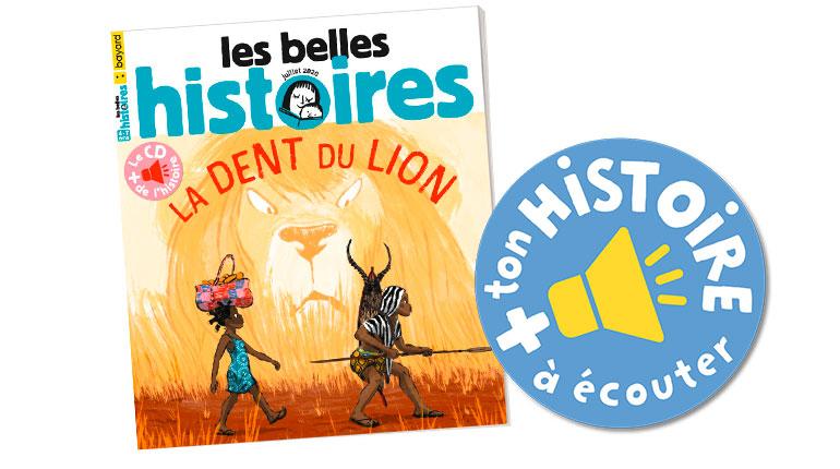 Les Belles Histoires, n°571, juillet 2020, l'histoire à écouter et à télécharger