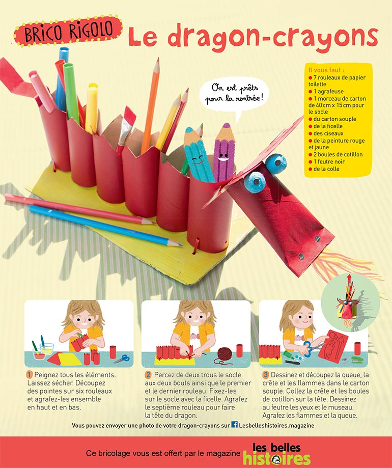 """Bricolage rigolo: """"Le dragon-crayons"""", Les Belles Histoires n°573, septembre 2020. Bricolage: Anne Chiumino. Photos: Isabelle Franciosa. Illustrations: Hélène Chétaud."""