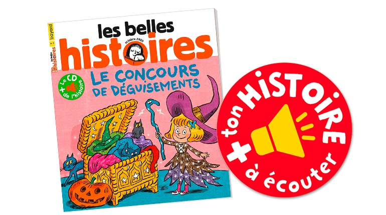Les Belles Histoires, n°574, octobre 2020, l'histoire à écouter et à télécharger
