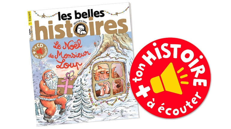 Les Belles Histoires, n°576, décembre 2020, l'histoire à écouter et à télécharger