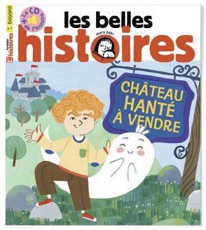 Couverture du magazine Les Belles Histoires n°579, mars 2021.