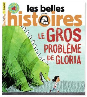 Couverture du magazine Les Belles Histoires n°581, mai 2021.