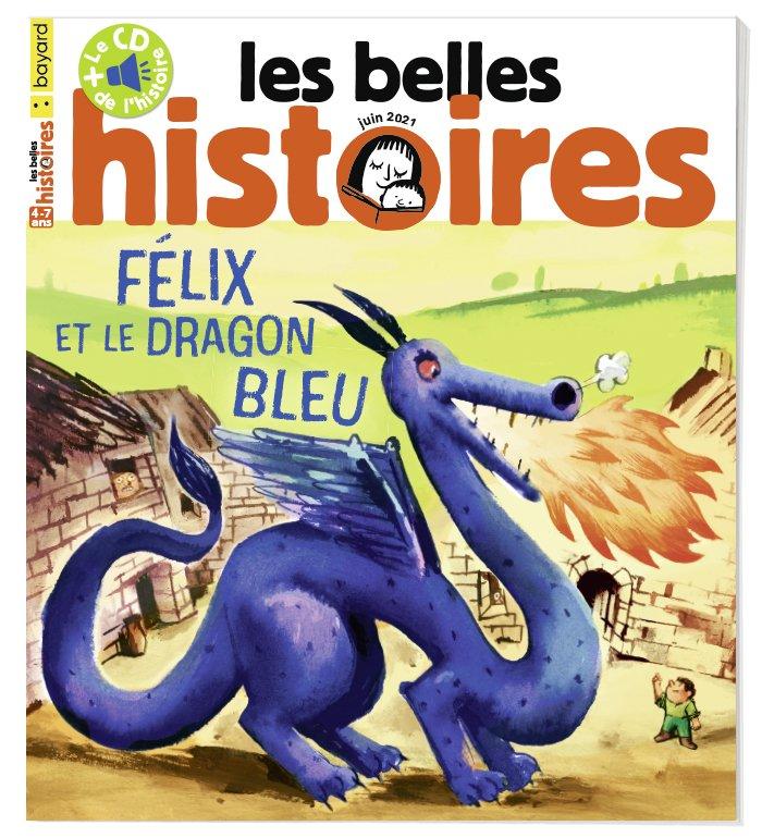 Couverture du magazine Les Belles Histoires n°582, juin 2021.