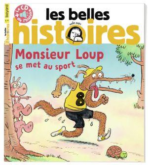 Couverture du magazine Les Belles Histoires n°584, août 2021.
