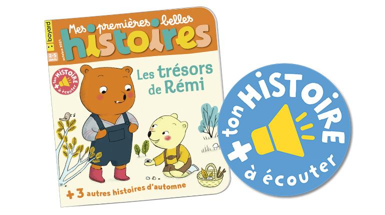 """Écoutez l'histoire """"Les trésors de Rémi"""" du magazine Mes premières Belles Histoires n°251, octobre 2021"""