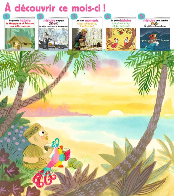 Sommaire du magazine Les Belles Histoires n°587, novembre 2021 - Le Mokopata et l'oiseau aux mille couleurs